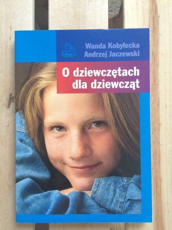 O dziewczętach dla dziewcząt W.Kobyłecka