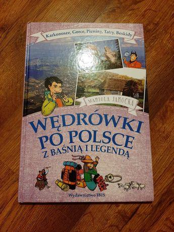 Wędówki po Polsce z baśnią i legendą
