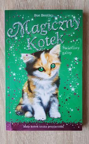 """""""Magiczny kotek, świetlisty galop"""", Sue Bentley, książka"""
