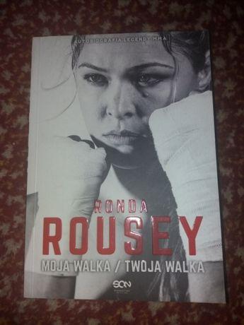 Moja Walka/ Twoja Walka - Ronda Rousey