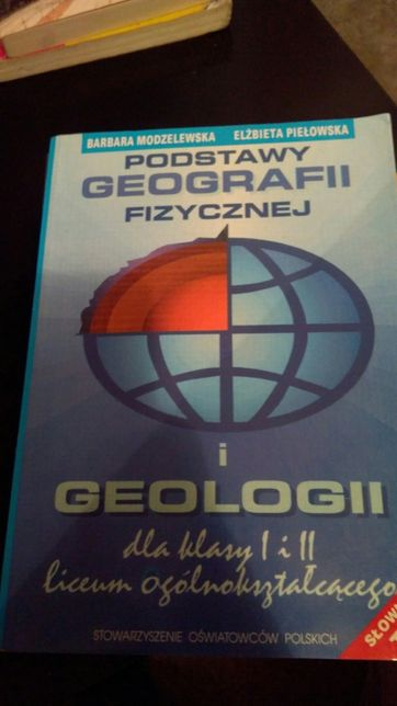 Podstawy geografii fizycznej i geologii - Modzelewska, Piełowska