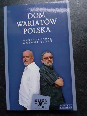 Dom wariatów Polska. Marek Sobczak Antoni Szpak