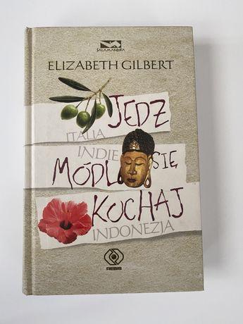 """""""Jedz, módl się i kochaj"""" Elizabeth Gilbert"""