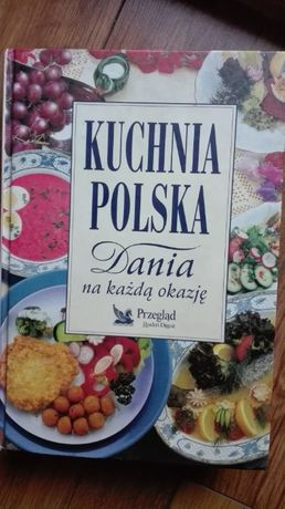""",,Kuchnia Polska Dania na każdą okazję"""""""