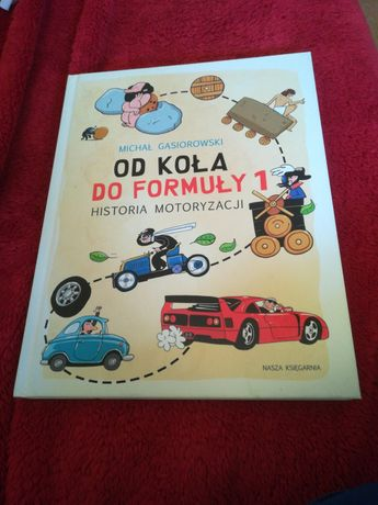 Od koła do formuły 1 historia motoryzaxji dla dzieci