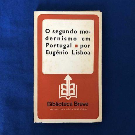 Eugénio Lisboa O SEGUNDO MODERNISMO EM PORTUGAL (assinado)
