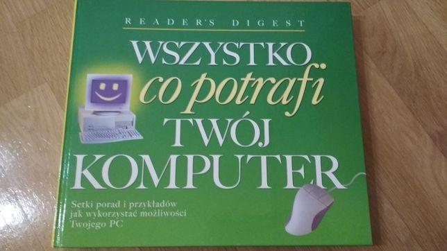 Książka Wszystko co potrafi twój komputer wydawnictwo Readers Digest