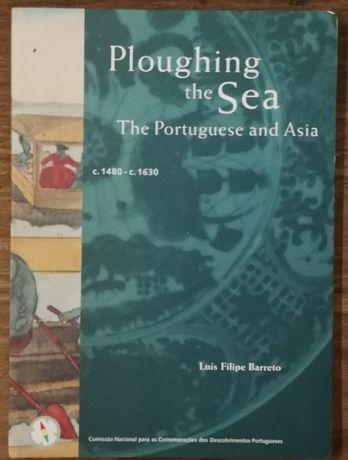 ploughing the sea, the portuguese and asia, luís filipe barreto