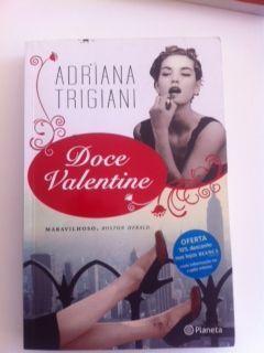 """Livro """"Doce Valentine"""" NOVO de Adriana Trigiani"""