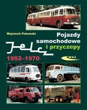 Pojazdy samochodowe i przyczepy Jelcz 1952.-1970