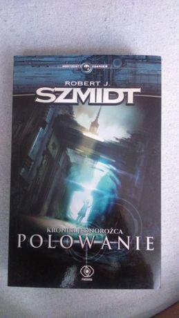 Kroniki jednorożca Polowanie Robert J. Szmidt nowa