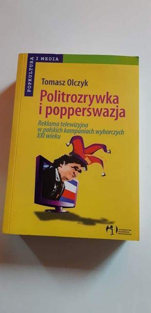 Poliitrozrywka i popperswazja, Tomasz Olczyk