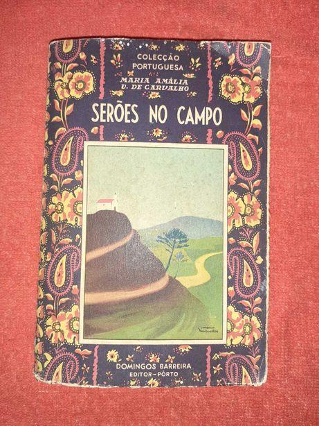 Livro Antigo -Serões no Campo