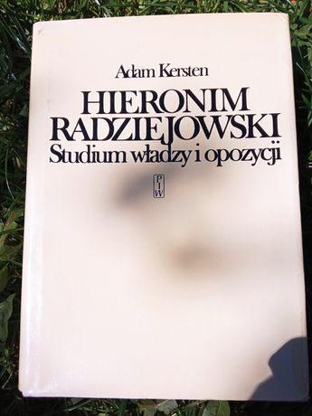Hieronim Radziejowski -  Studium władzy i opozycji