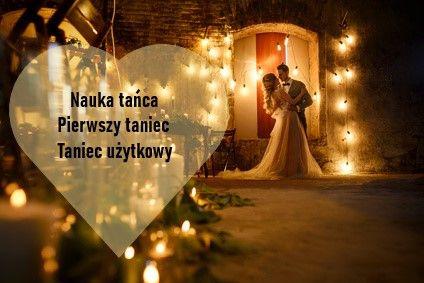 Pierwszy taniec/ taniec użytkowy/ taniec weselny