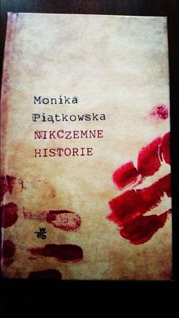 Nikczemne historie. Monika Piątkowska