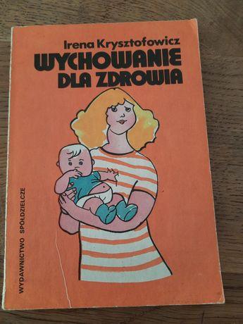 """""""Wychowanie dla zdrowia"""" I.Krysztofowicz"""