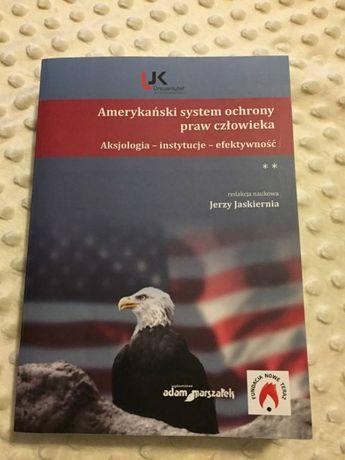 Amerykański system ochrony praw człowieka. J.Jaskiernia