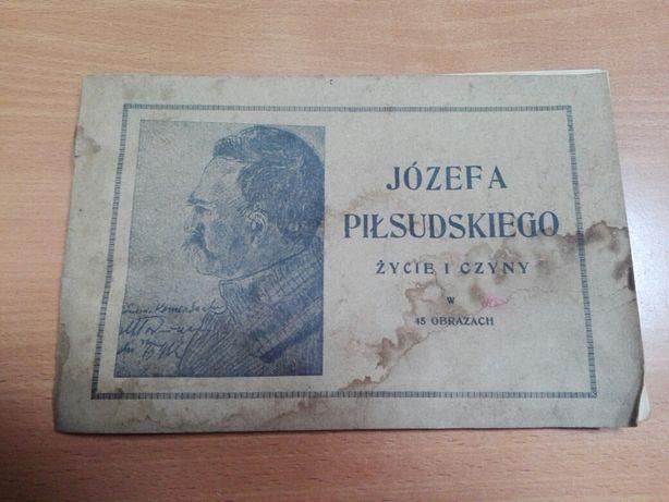 Józefa Piłsudskiego życie i czyny