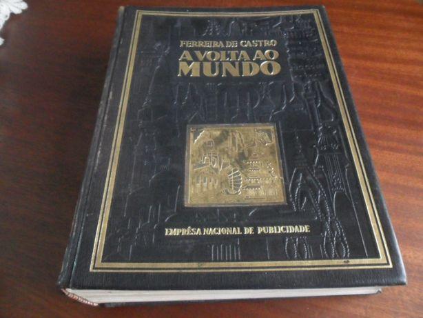 """""""A Volta ao Mundo"""" de Ferreira de Castro - Edição Especial de 1944"""