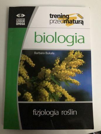 biologia Bukała Trening przed maturą Fizjologia roślin OMEGA
