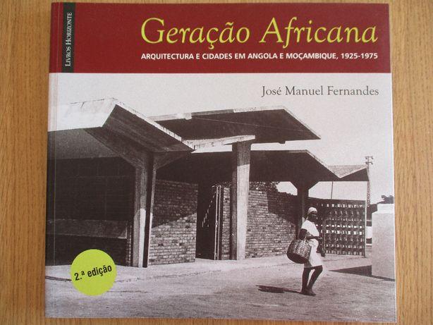 Geração Africana -Arquitectura Angola Moçambique
