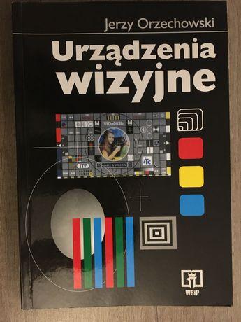 Urządzenia wizyjne - Jerzy Orzechowski