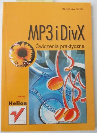 MP3 i DivX Ćwiczenia praktyczne - R. Sokół