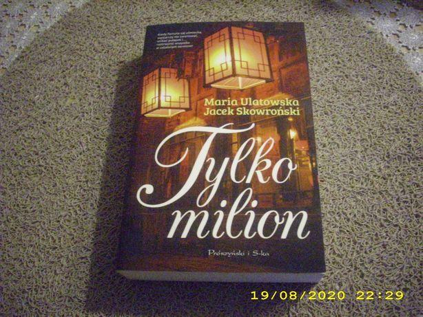 Tylko milion - Ulatowska /k