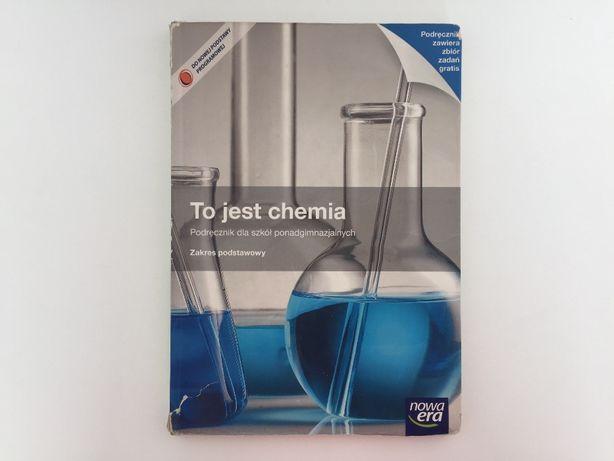 To jest chemia - podręcznik - zakres podstawowy - Nowa Era