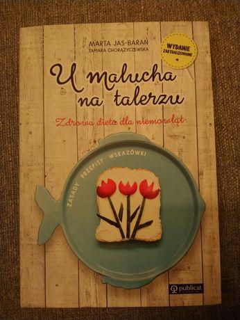 Książka U malucha na talerzu Marta Jas Baran