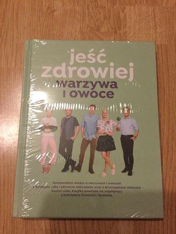 """""""Jeść zdrowiej warzywa i owoce"""" książka Lidl NOWA"""