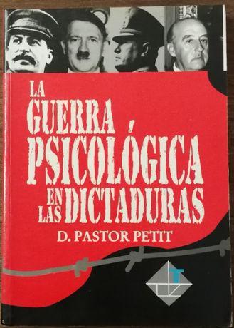 la guerra psicológica en las dictaduras, d. pastor petit