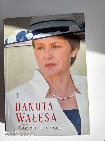 Książka Danuta Wałęsa Marzenia i Tajemnice
