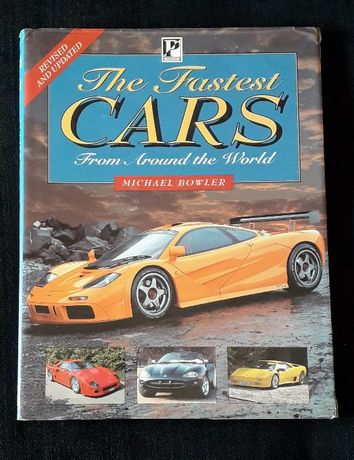 The fastest cars from around the world - Michael Bowler