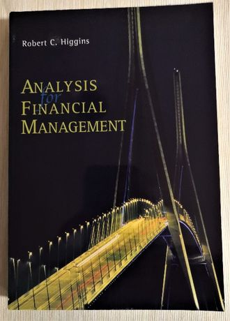 Analysis for Financial Management - Robert C. Higgins