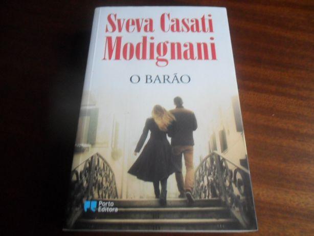 """""""O Barão"""" de Sveva Casati Modignani - 1ª Edição de 2013"""