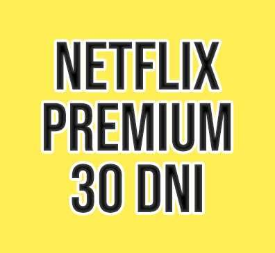 NETFLIX 30 dni UHD 4K + TV/PC + Szybka wysyłka! TANIO!!!