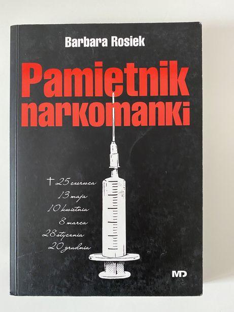 """Pamiętnik narkomanki"" Barbara Rosiek"