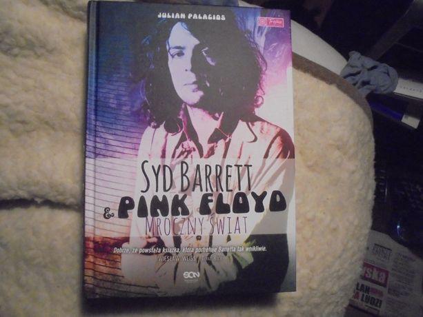 Julian Palacios Pink Floyd & Syd Barret, mroczny świat, nowa, twarda