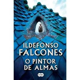 O Pintor de Almas - de Ildefonso Falcones - NOVO
