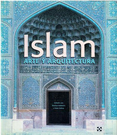 11251 El Islam: Arte y Arquitectura Arte y Arquitectura de Markus Ha