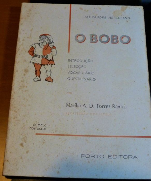 """""""O BOBO"""" de Alexandre Herculano (Anos 50 ou 60) São Pedro - imagem 1"""