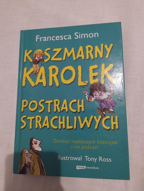 Francesca Simon - Koszmarny Karolek Postrach Strachliwych