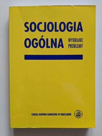Socjologia ogólna wybrane problemy, SGH