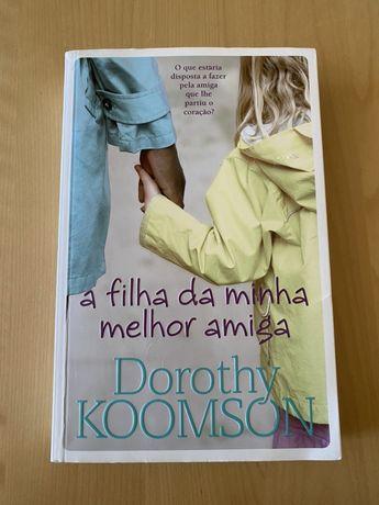 """Livro """"A filha da minha melhor amiga"""""""