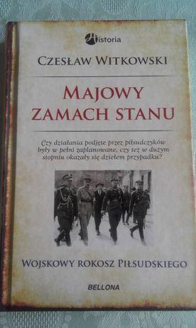 książka C Wotkowski - Majowy zamach stanu, wojskow rokosz Piłsudskiego
