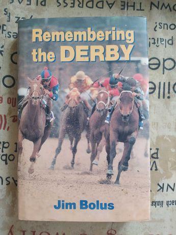 Remembering the Derby-Jim Bolus, книга о соревнованиях в конном спорте