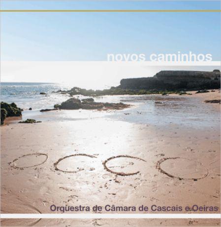 [CD] Orquestra de Câmara de Cascais e Oeiras - Novos Caminhos (Selado)