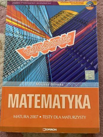 Matematyka Testy dla Maturzysty M. Orlińska